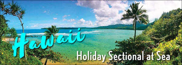 Hawaiian Holiday Sectional-at-Sea - Debbie/Alan Gailfus - December 2019